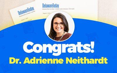 Dr. Adrienne Neithardt Named Delaware Today Magazine 2021 Top Doc