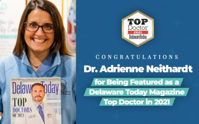 Dr. Adrienne Neithardt Featured in Delaware Today Magazine as Top Doctor in 2021
